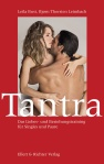 Tantra – Das Liebes- und Beziehungstraining für Singles und Paare