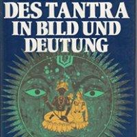 Die Welt des Tantra in Bild und Deutung