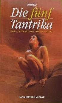 Die_fuenf_Tantrika_Geheimnis_der_ewigen_Jugend_Andro